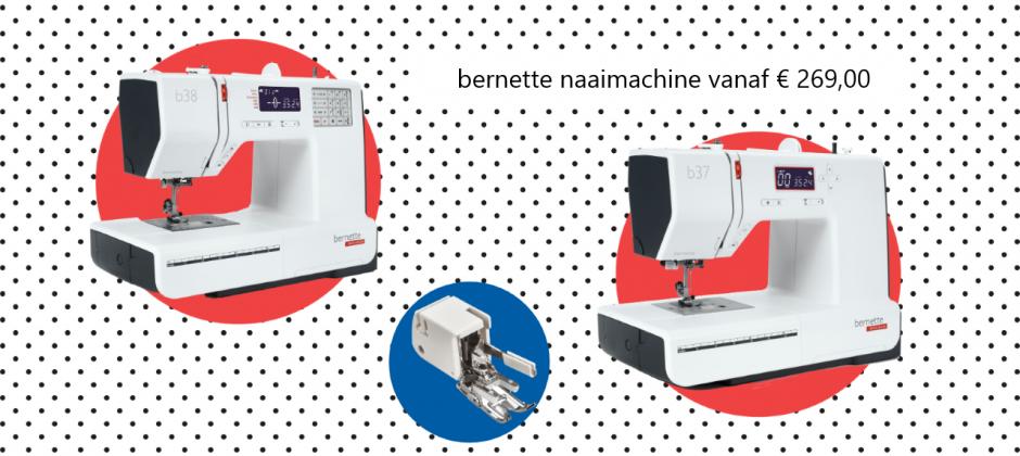 bernette naaimachine vanaf € 269,00
